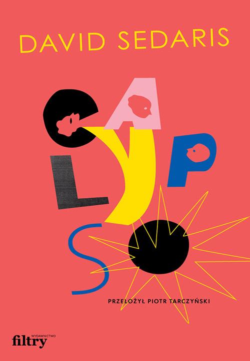 Wydawnictwo Filtry: David Sedaris - Calypso